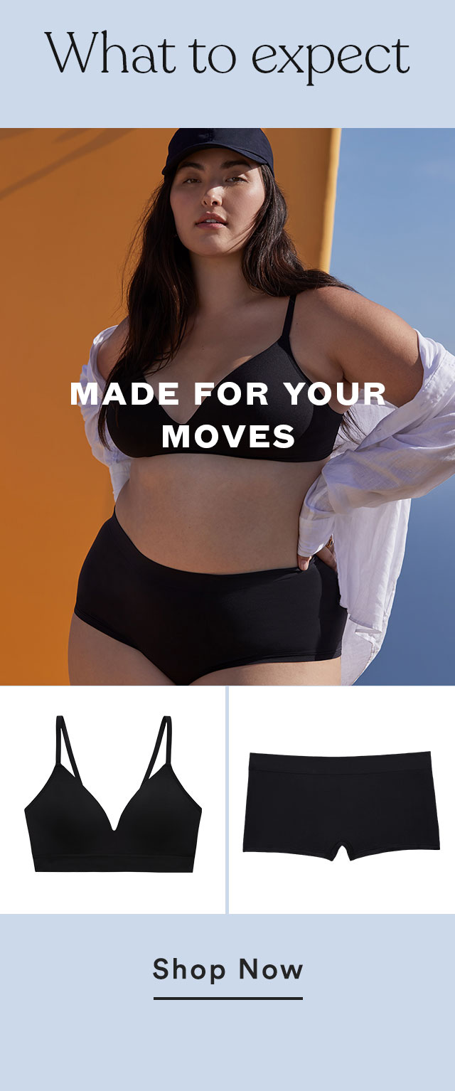 Made for your moves