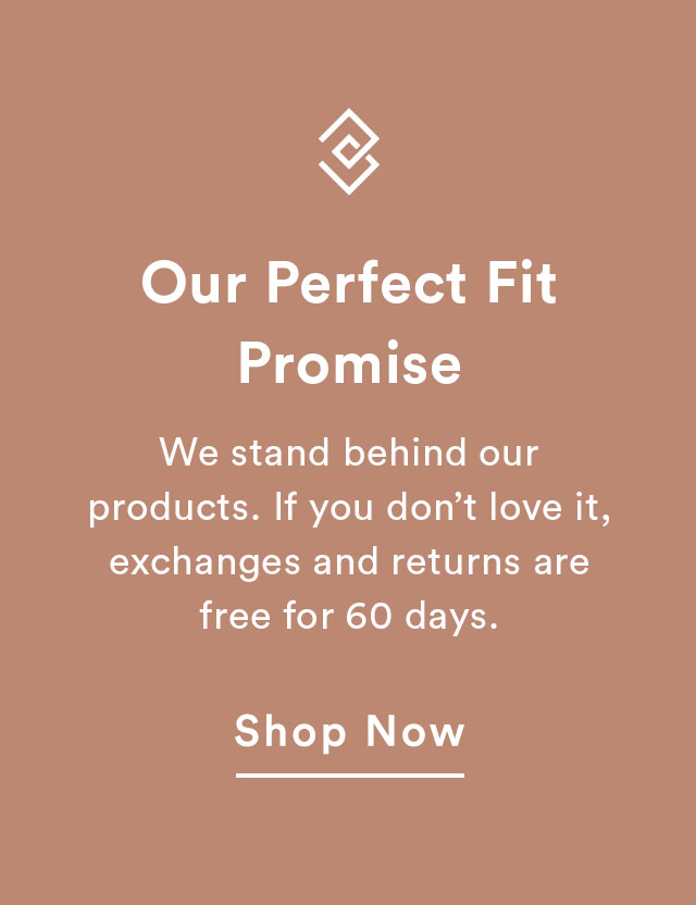 Our Perfect Fit Promise