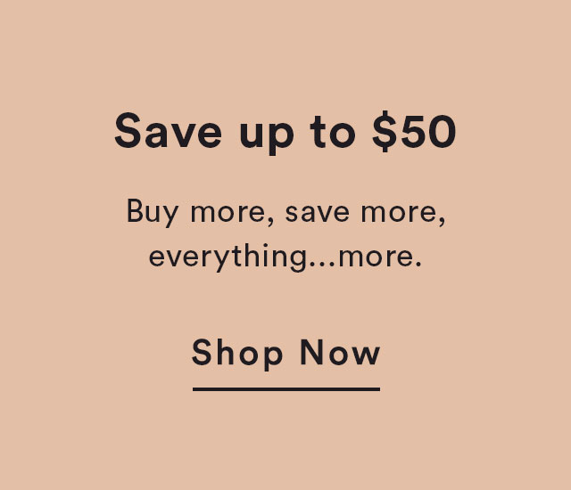 Save up to $50